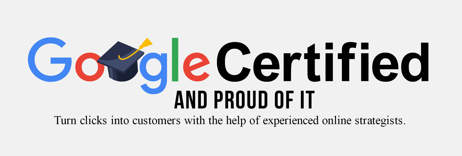 Google Certified and Proud of it