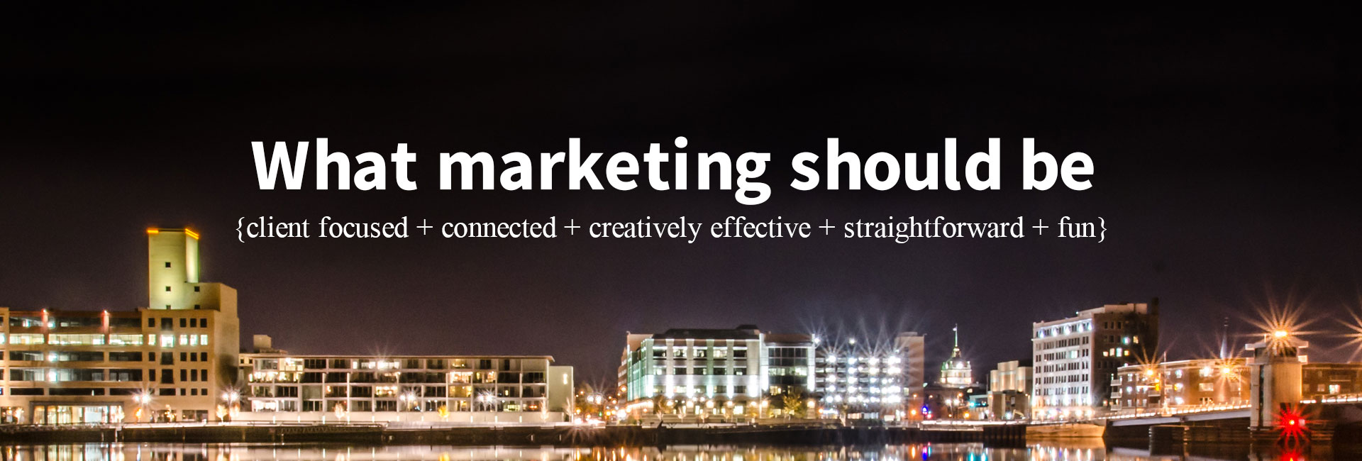 What Marketing Should Be